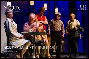 Mrs. Parliament's Night Out – Neptune Theatre